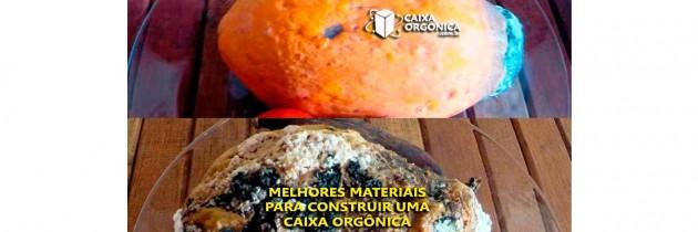 019 QUAIS OS MELHORES MATERIAIS PARA CONSTRUIR UMA CAIXA ORGÔNICA